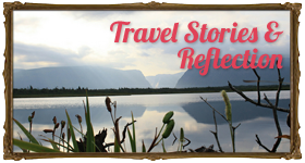 Travel Stories & Reflection